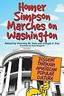 Homer Simpson Marches on Washington: Dissent Through American Popular Culture by The University Press of Kentucky (Hardback, 2010)