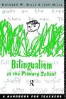 Bilingualism in the Primary School: A Handbook for Teachers by Taylor & Francis Ltd (Paperback, 1993)