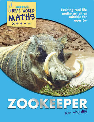 Real World Maths Blue Level: Zookeeper for the Day, Good, Clemson, Wendy, Book