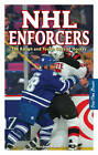 NHL Enforcers: The Rough and Tough Guys of Hockey by Arpon Basu (Paperback, 2006)
