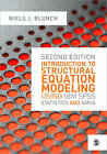 Introduction to Structural Equation Modeling Using IBM SPSS Statistics and AMOS by Niels J. Blunch (Paperback, 2012)