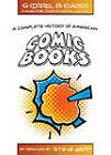 A Complete History of American Comic Books: Afterword by Steve Geppi by Shirrel Rhoades (Paperback, 2008)