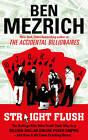 Straight Flush by Ben Mezrich (Hardback, 2013)