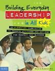 Building Everyday Leadership in All Kids by Mariam G. MacGregor (Paperback, 2013)