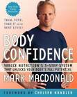 Body Confidence: Venice Nutrition's 3-Step System That Unlocks Your Body's Full Potential by Mark MacDonald (Paperback, 2013)
