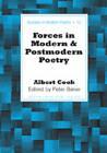 Forces in Modern and Postmodern Poetry by Albert Cook, Peter Baker (Hardback, 2007)