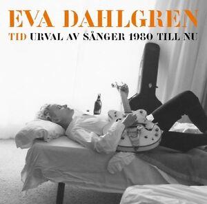 Eva-Dahlgren-034-Tid-Urval-Av-Sanger-1980-Till-Nu-034-2012