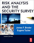 Risk Analysis and the Security Survey by Eugene Tucker, James F. Broder (Hardback, 2012)