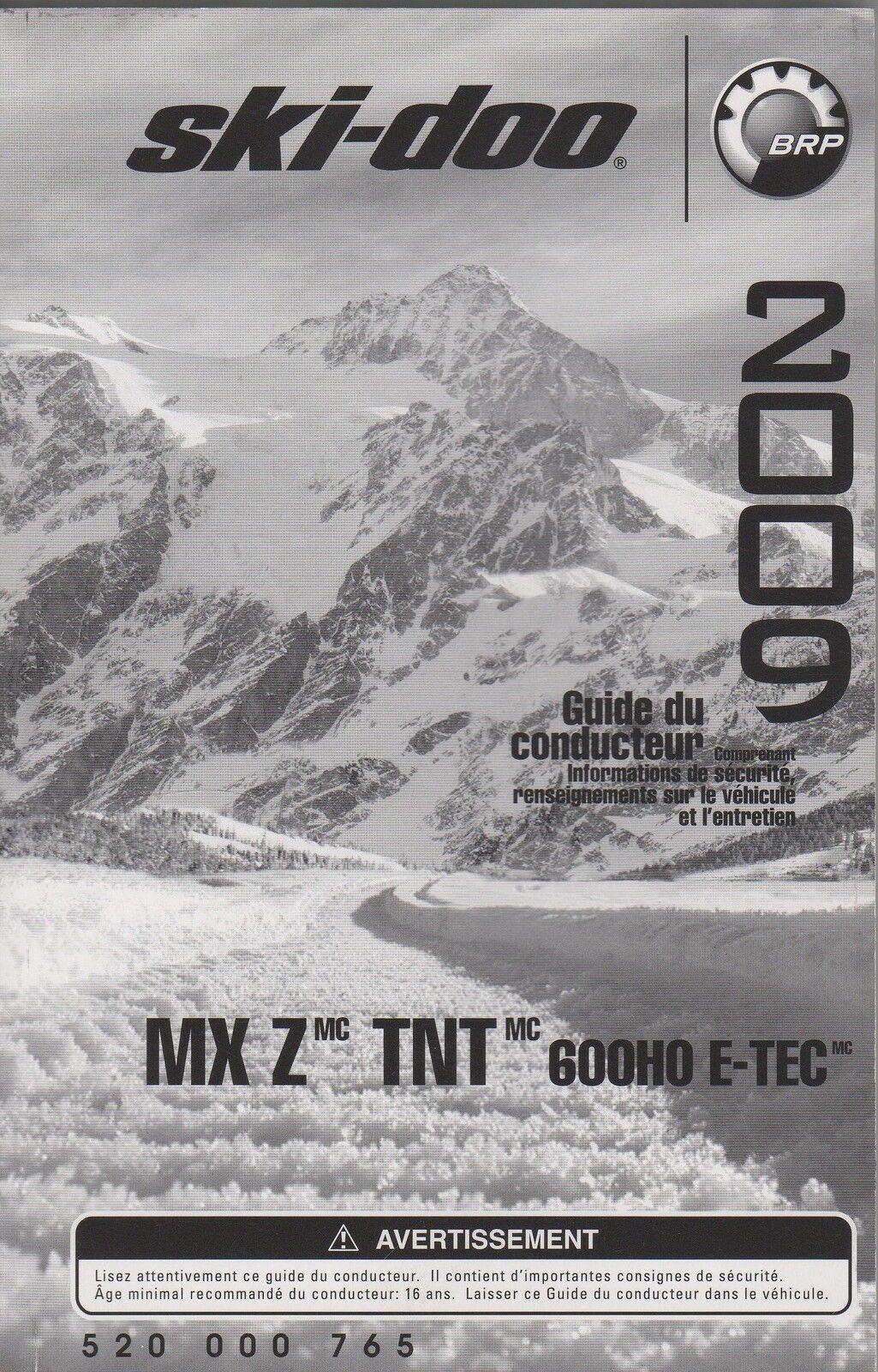 2009 SKI-DOO SNOWMOBILE MX Z, TNT 600HO E-TEC (FRENCH) OPERATORS MANUAL