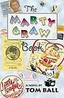 The Marty Graw Book by Tom Ball (Paperback, 2002)