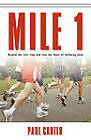 Mile 1 by Paul Carter (Paperback / softback, 2010)