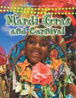 Mardi Gras and Carnival by Molly Aloian (Paperback, 2009)