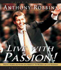 Live with Passion by Anthony Robbins (CD-Audio, 2002)