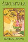 Sakuntala: Texts, Readings, Histories by Romila Thapar (Paperback, 2011)