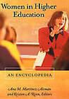 Women in Higher Education: An Encyclopedia by Ana M. Martinez Aleman, Kristen A. Renn (Hardback, 2002)