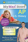 My Max Score AP U.S. History: Maximize Your Score in Less Time by Michael Romano (Paperback / softback, 2011)