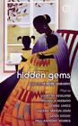 Hidden Gems: Contemporary Black British Plays by Oberon Books Ltd (Paperback, 2008)