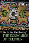 The Oxford Handbook of the Economics of Religion by Oxford University Press Inc (Hardback, 2011)