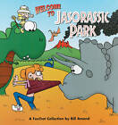 Foxtrot: Welcome to Jasorassic Park by Bill Amend (Paperback, 1998)