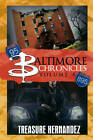 Baltimore Chronicles: v. 4 by Treasure Hernandez (Paperback, 2012)