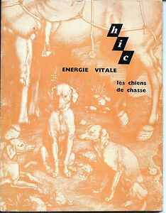 LES-CHIENS-DE-CHASSE-Album-Publicitaire-H-I-C-Laboratoires-Choay-1960