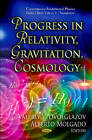 Progress in Relativity, Gravitation, Cosmology by Nova Science Publishers Inc (Hardback, 2011)