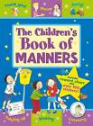 The Children's Book of Manners by Sue Lloyd (Mixed media product, 2012)