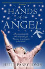 Hands of an Angel by Helen Parry Jones (Paperback, 2012)
