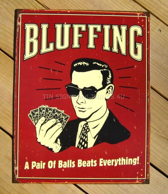 Bluffing Pair of Balls TIN SIGN funny poker vtg metal poster bar wall decor 1330