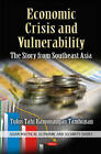 Economic Crisis & Vulnerability: The Story from Southeast Asia by Nova Science Publishers Inc (Hardback, 2012)