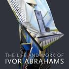 The Life and Work of Ivor Abrahams: Eden and Other Suburbs by Mr. Andrew Lambirth (Paperback, 2011)