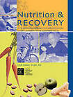 Nutrition & Recovery: A Professional Resource for Healthy Eating During Recovery from Substance Abuse by Michael Dean (Paperback, 2000)