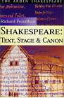 Shakespeare: Text, Stage Canon by Richard Proudfoot (Paperback, 2000)
