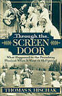 Through the Screen Door: What Happened to the Broadway Musical When it Went to Hollywood by Thomas S. Hischak (Paperback, 2004)