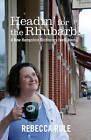 Headin for the Rhubarb!: A New Hampshire Dictionary (Well, Kinda) by Rebecca Rule (Paperback, 2010)