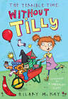 The Terrible Time without Tilly: Red Banana by Hilary McKay (Paperback, 2012)