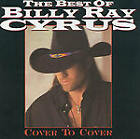 Billy Ray Cyrus - Best of (Cover to Cover, 1997)