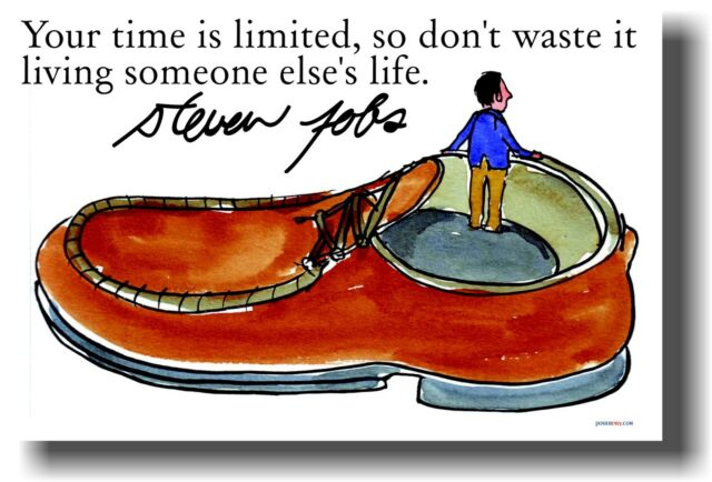 NEW MOTIVATIONAL POSTER - Your Time Is Limited, So Don't Waste It.. - STEVE JOBS