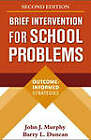 Brief Intervention For School Problems: Outcome-Informed Strategies by John J. Murphy, Barry L. Duncan (Hardback, 2007)