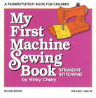 My First Machine Sewing Book: Straight Stitching by Winky Cherry (Paperback, 2011)