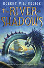 The River of Shadows by Robert V. S. Redick (Paperback, 2012)
