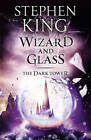 Wizard and Glass by Stephen King (Paperback, 2012)