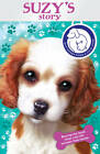 Battersea Dogs & Cats Home: Suzy's Story by Battersea Dogs & Cats Home (Paperback, 2012)