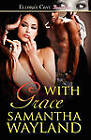 With Grace by Samantha Wayland (Paperback / softback, 2010)