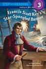 Francis Scott Key's Star-Spangled Banner by Monica Kulling (Paperback / softback, 2012)