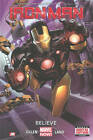 Iron Man: Volume 1: Believe (Marvel Now) by Kieron Gillen (Hardback, 2013)
