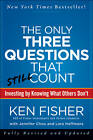 Only Three Questions That Still Count: Investing by Knowing What Others Don't by Lara Hoffmans, Kenneth L. Fisher, Jennifer Chou (Hardback, 2012)