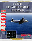 P-3 Orion Pilot's Flight Operating Instructions Vol. 2 by United States Navy (Paperback, 2009)