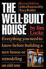 The Well-Built House by Jim Locke (Paperback, 1992)
