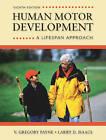 Human Motor Development: A Lifespan Approach by V.Gregory Payne, Larry D. Isaacs (Hardback, 2011)